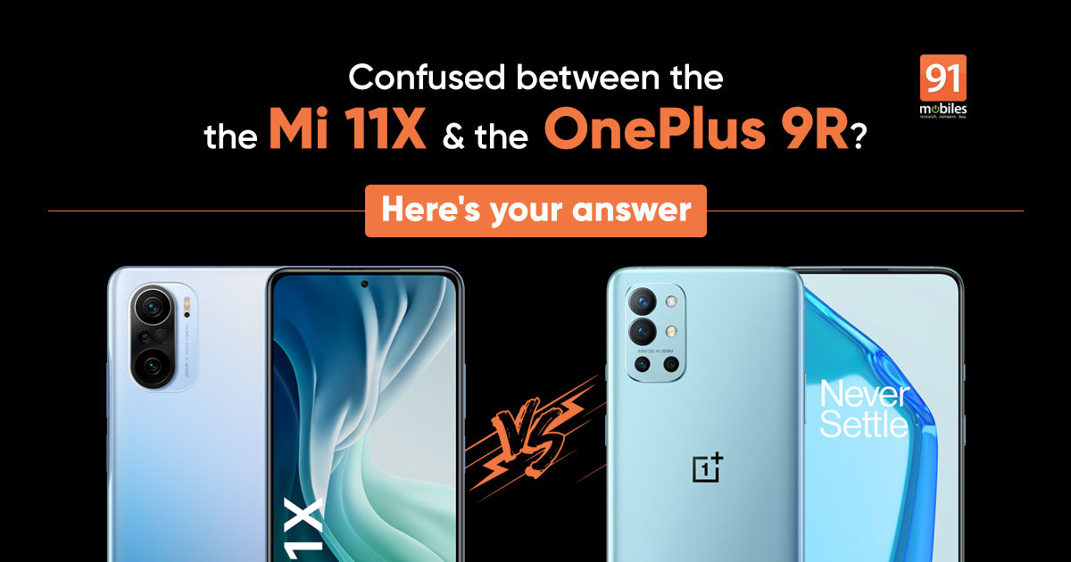 Xiaomi Mi 11X vs OnePlus 9R: which is the one for you?