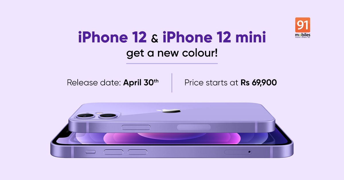 Iphone 12 Iphone 12 Mini Launched In New Purple Colour Option Release Date Price In India And More 91mobiles Com