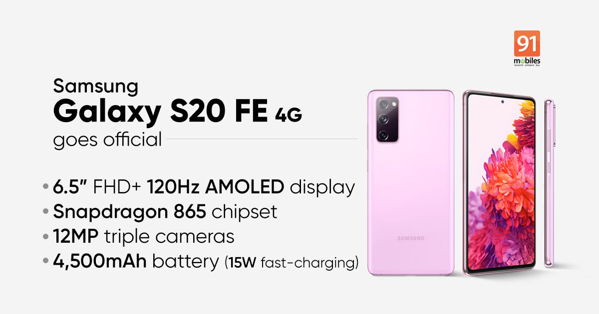 Samsung Galaxy S20 FE 4G variant with Snapdragon 865 chipset goes official