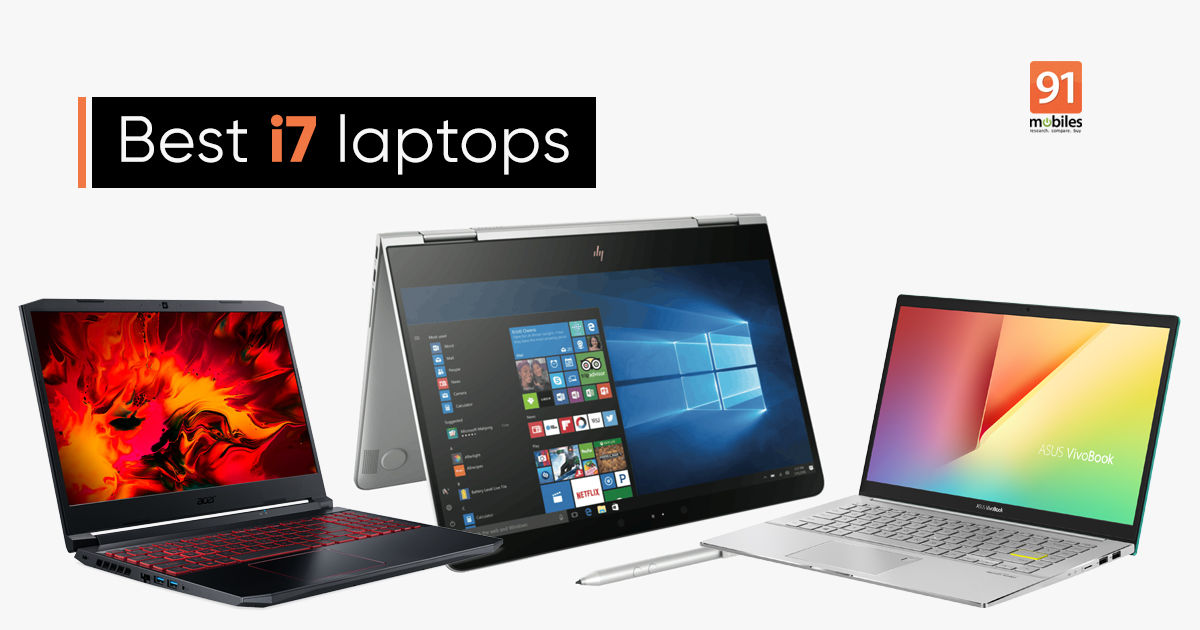 i7 laptops 2021: 7 finest Intel Core i7 laptops in India below Rs 1 lakh in Could 2021
