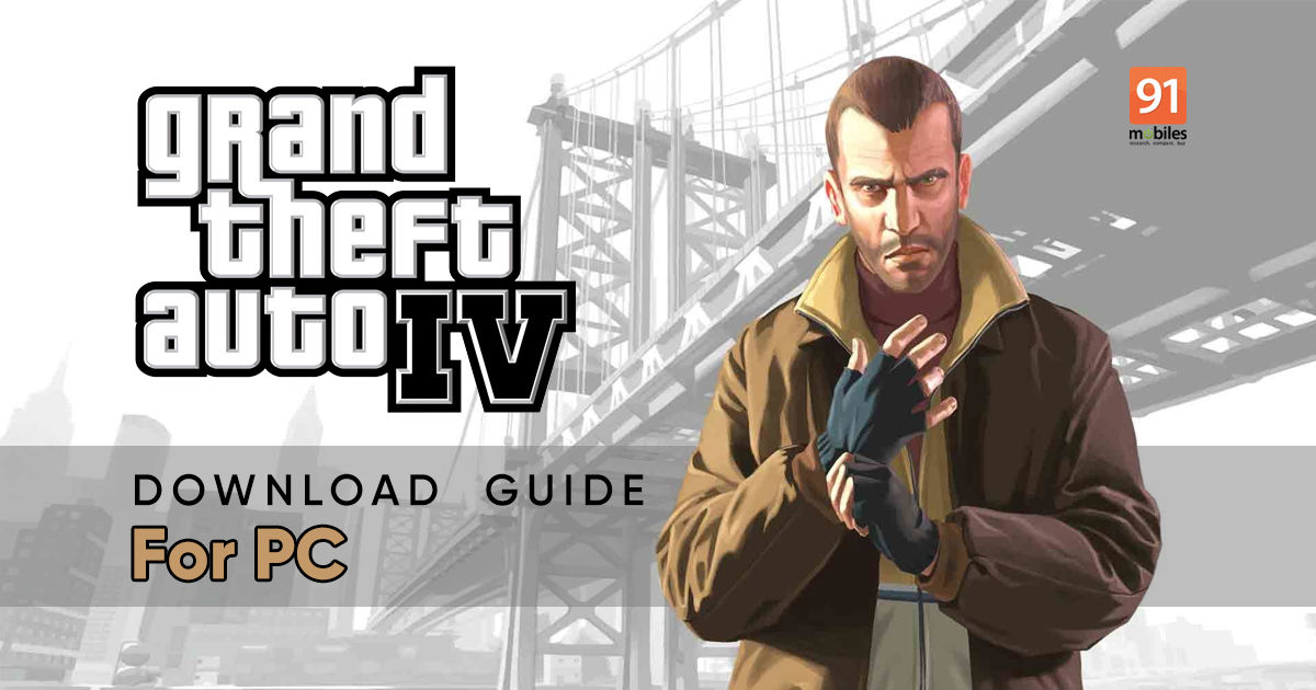GTA 4 Download: Download GTA 4 on PC, Android and iPhone