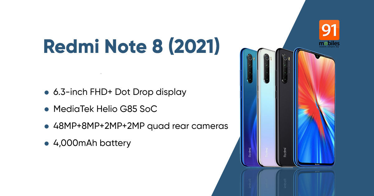 Redmi Notice 8 2021 costs revealed following official launch, begins from round Rs 12,300
