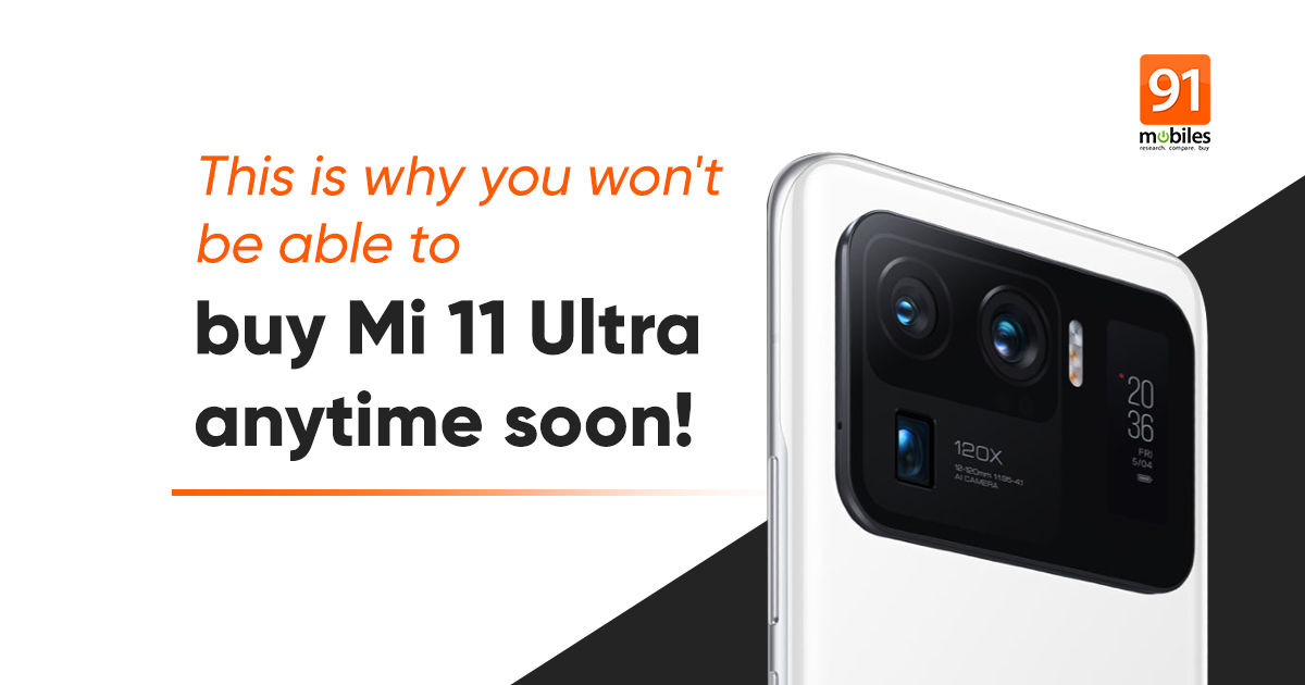 Mi 11 Extremely sale in India delayed indefinitely, Xiaomi reveals why