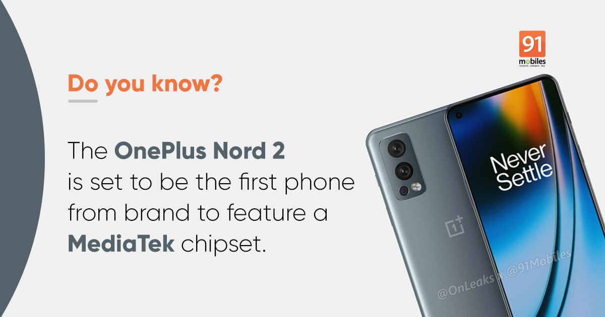 Oneplus Nord 2 5 Things We Learned From Renders And Leaked Specs 91mobiles Com