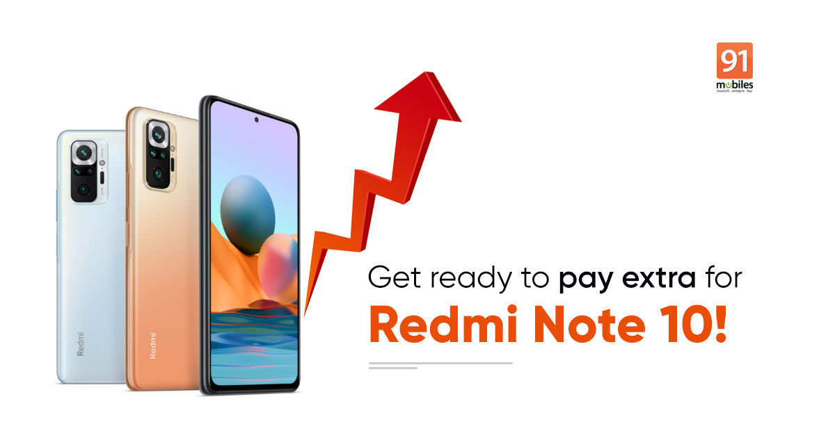 Redmi Note 10 6GB+128GB variant's price in India hiked by Rs 500 yet again: check new price, specifications
