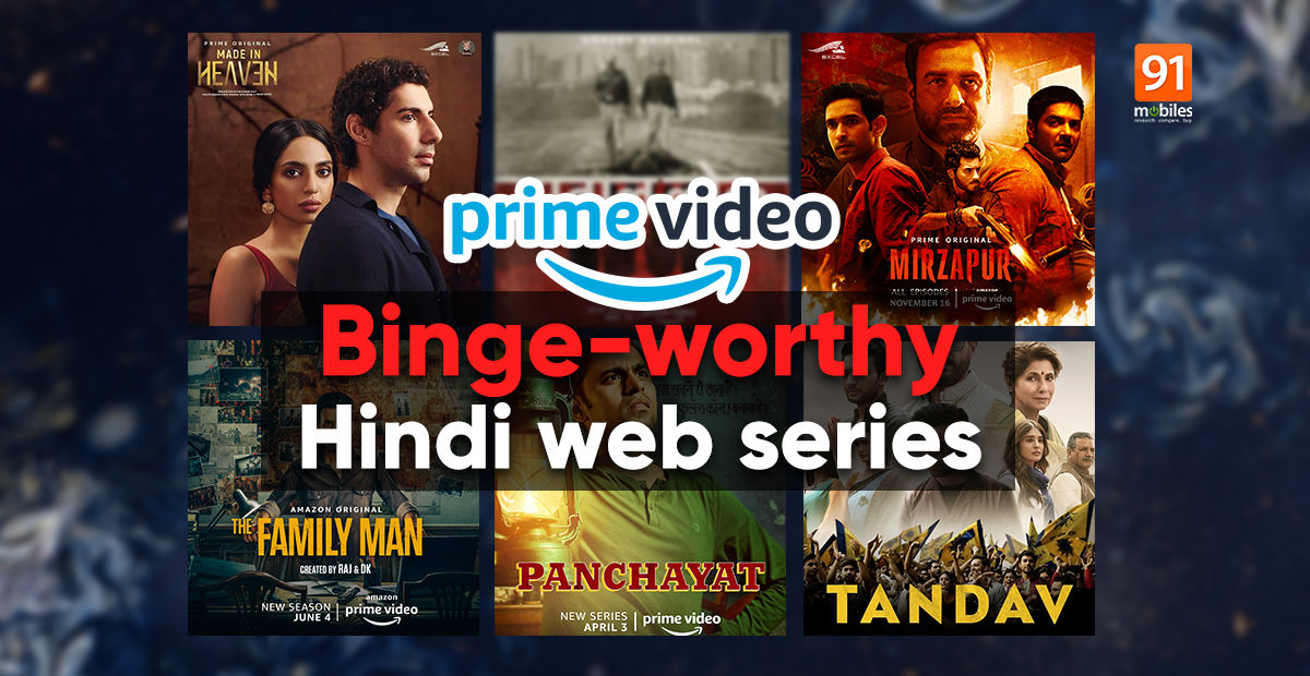 10 highest rated Hindi internet sequence to observe on Amazon Prime Video (July 2021) | 91mobiles.com