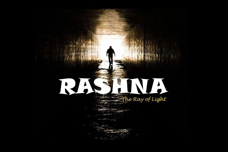 Rashna:The Ray of Light