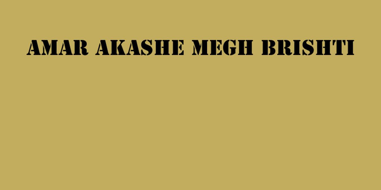 Amar Akashe Megh Brishti