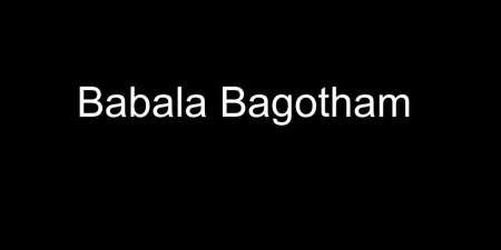Babala Bagotham
