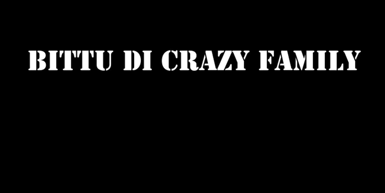 Bittu Di Crazy Family