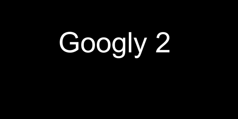 Googly 2