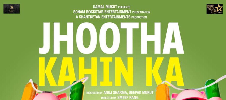 Jhootha Kahin Ka