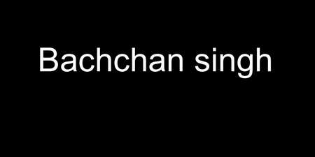 Bachchan singh
