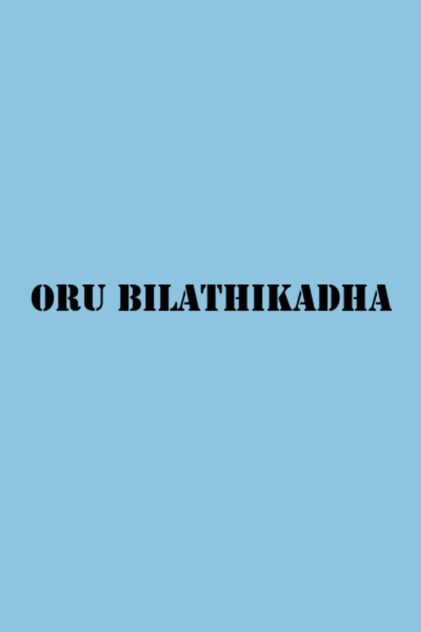 Oru Bilathikadha