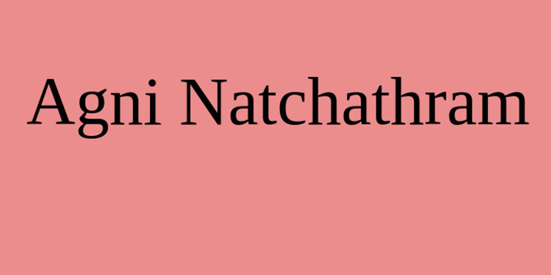 Agni Natchathram