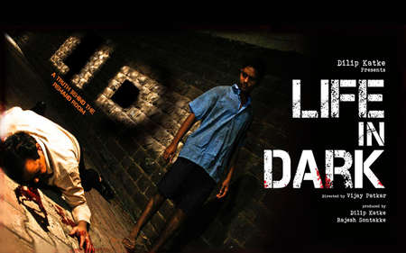 Life In Dark