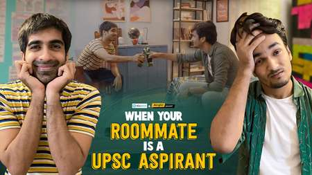 When Your Roommate Is A UPSC Aspirant