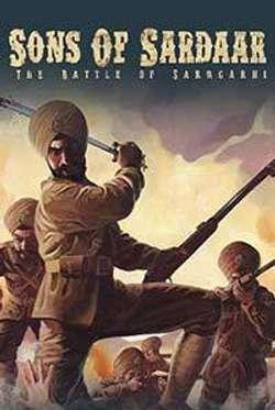 Son Of Sardar: Battle Of Saragarhi