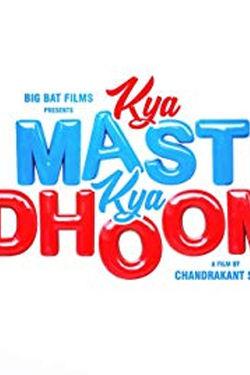 Kya Masti Kya Dhoom