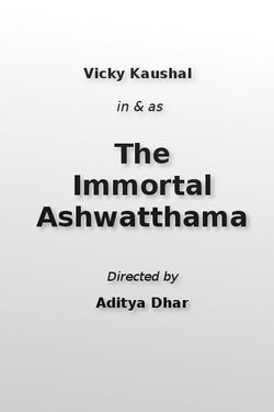 The Immortal Ashwatthama