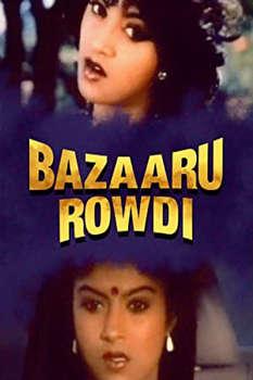 Bazaar Rowdy