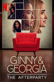 Ginny And Georgia - The Afterparty