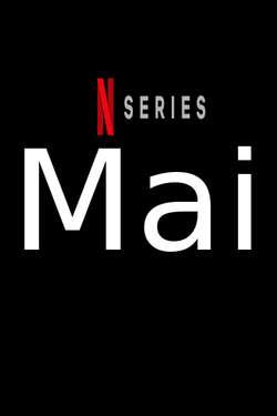 Mai: Season 1