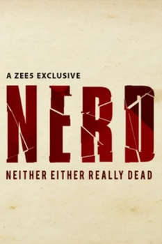 NERD - Neither Either Really Dead