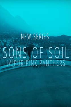 Sons of Soil: Jaipur Pink Panthers: Season 1