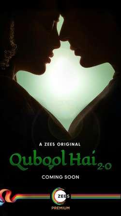 Qubool Hai 2.0: Season 1