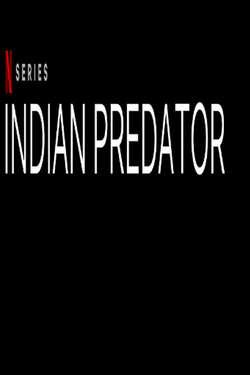 Indian Predator: Season 1