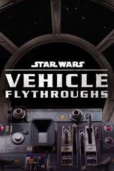 Star Wars: Vehicle Flythroughs