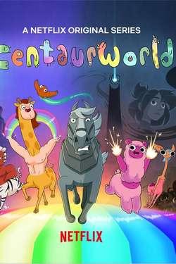 Centaurworld: Season 1
