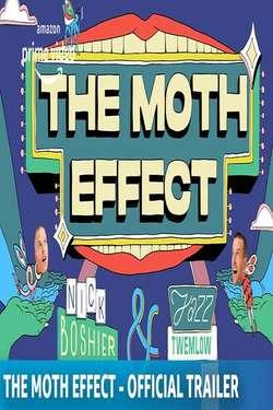 The Moth Effect: Season 1