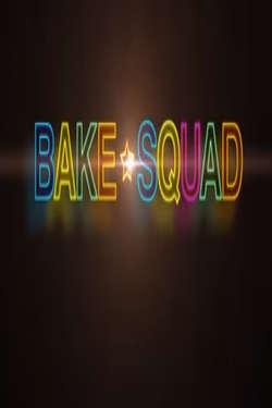 Bake Squad: Season 1