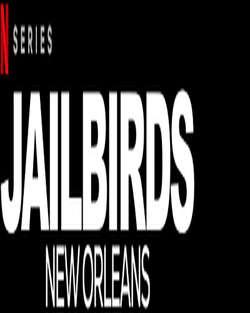 Jailbirds: New Orleans: Season 1