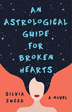 An Astrological Guide for Broken Hearts: Season 1