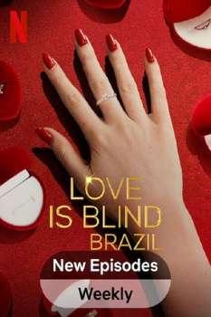 Love Is Blind: Brazil
