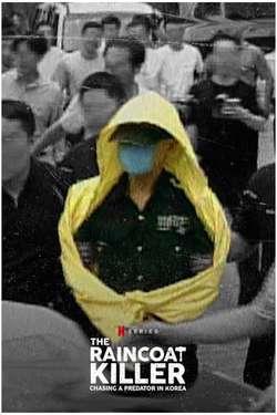 The Raincoat Killer: Chasing a Predator in Korea: Season 1