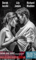Kenneth Branagh Theatre Company Live: Romeo and Juliet