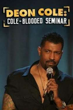 Deon Cole: Cole-Blooded Seminar