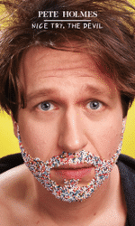 Pete Holmes: Nice Try, the Devil!