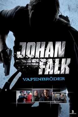 Johan Falk: Vapenbröder