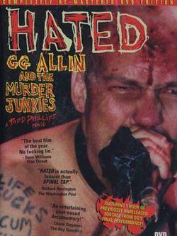 GG Allin & The Murder Junkies: Hated