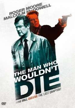 The Man Who Wouldn't Die