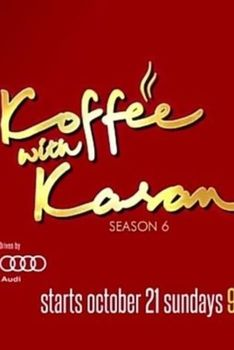 Koffee with Karan: Season 6