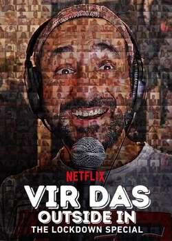 Vir Das: Outside in - The Lockdown Special