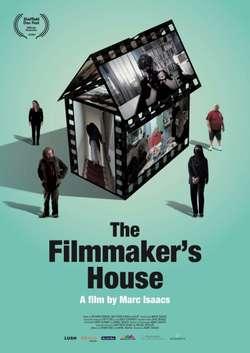 The Filmmaker's House
