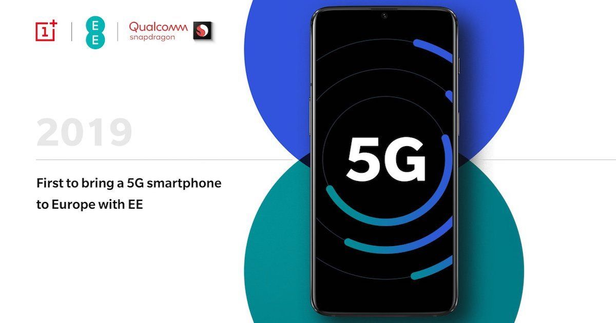OnePlus To Launch Snapdragon 855-powered 5G Smartphone in Europe Next Year