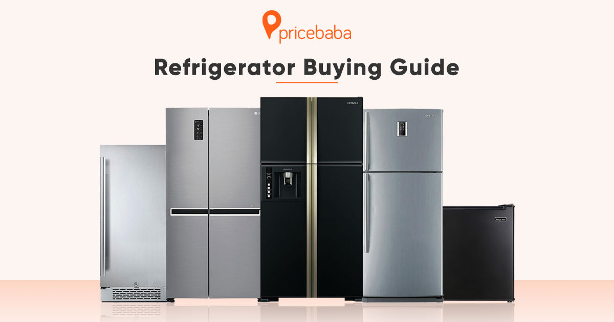 Refrigerator Buying Guide: Everything You Need To Know Before Buying A New Refrigerator